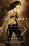 Unclean Spirits (The Black Sun's Daughter, #1)