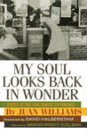 My Soul Looks Back in Wonder: Voices of the Civil Rights Experience