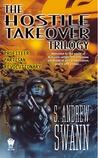 The Hostile Takeover Trilogy (Hostile Takeover, #1-3)