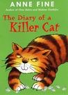 The Diary of a Killer Cat (The Killer Cat, #1)