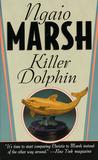 Killer Dolphin (Roderick Alleyn, #24)