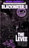 The Levee (Blackwater, #2)