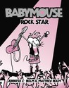Rock Star (Babymouse, #4)