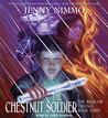 The Chestnut Soldier (Snow Spider,  #3)