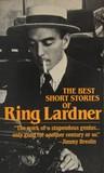 Best Short Stories of Ring Lardner
