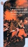 Le poison de la vengeance (L'assassin royal, #4)