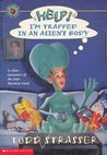 Help! I'm Trapped in an Alien's Body