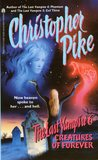 Creatures of Forever (The Last Vampire, #6)
