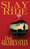 Slay Ride (Christopher Miller Holiday Thriller, #1)