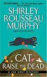 Cat Raise the Dead (Joe Grey, #3)