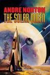 The Solar Queen (Solar Queen, #1-2)