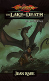 The Lake of Death (Dragonlance: The Age of Mortals, #6)