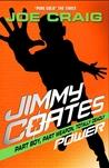 Jimmy Coates : Power (Jimmy Coates, #6)