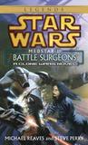 Battle Surgeons (Medstar, #1)