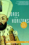 Lords of the Horizons: A History of the Ottoman Empire