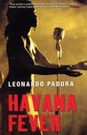 Havana Fever (Mario Conde, #7)