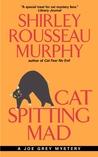 Cat Spitting Mad (Joe Grey, #6)