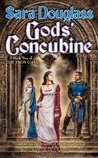 Gods' Concubine (The Troy Game, #2)