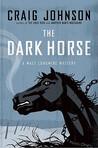 The Dark Horse (Walt Longmire, #5)