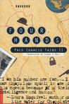 Four Hands: A Novel