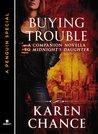 Buying Trouble (Dorina Basarab, #0.5)