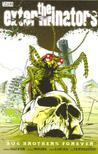 The Exterminators, Vol. 5: Bug Brothers Forever