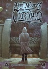 Alan Moore's The Courtyard