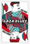 Gaza Blues: Different Stories