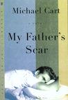 My Father's Scar