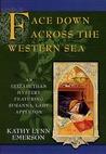 Face Down Across the Western Sea (Susanna, Lady Appleton, #7)