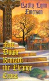 Face Down Beneath the Eleanor Cross (Susanna, Lady Appleton, #4)