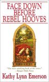 Face Down Before Rebel Hooves (Susanna, Lady Appleton, #6)