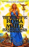 Roma Mater (The King of Ys, #1)