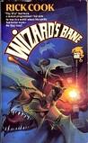 Wizard's Bane (Wiz, #1)