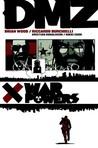 DMZ, Vol. 7: War Powers