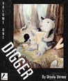 Digger, Volume One (Digger, #1)