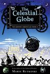 The Celestial Globe (The Kronos Chronicles, #2)