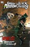 Green Arrow/Black Canary, Vol. 4: Enemies List