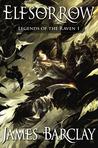 Elfsorrow (Legends of the Raven, #1)