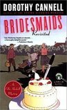 Bridesmaids Revisited (Ellie Haskell Mystery, #9)