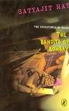 The Bandits of Bombay (Feluda, #8)