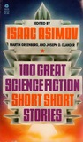 100 Great Science Fiction Short Short Stories