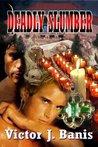 Deadly Slumber (Deadly Mystery, #4)