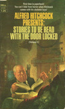 Alfred Hitchcock Presents: Stories to Be Read With the Door Locked - Volume 1