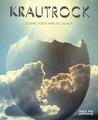 Krautrock: Cosmic Rock and Its Legacy