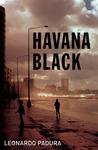 Havana Black (Mario Conde, #4)
