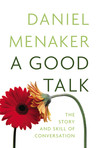 A Good Talk: The Story and Skill of Conversation