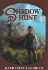 The Shadow Hunt