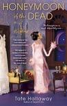 Honeymoon of the Dead (Garnet Lacey, #5)