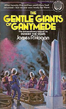 The Gentle Giants of Ganymede (Giants, #2)